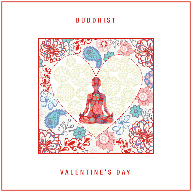 Buddhist Valentine's Day: Tantric Instrumental Music for Romantic Celebration of Lovers Day