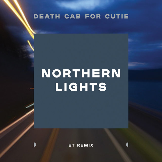 Northern Lights (BT Remix)