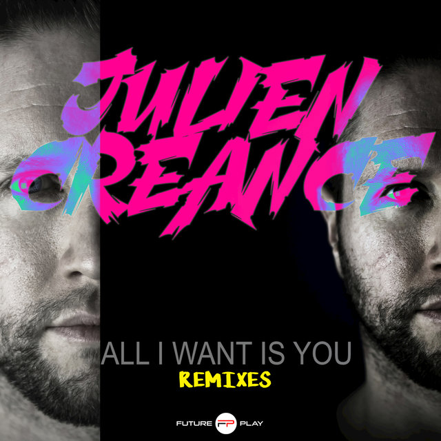 All I Want Is You (Remixes)