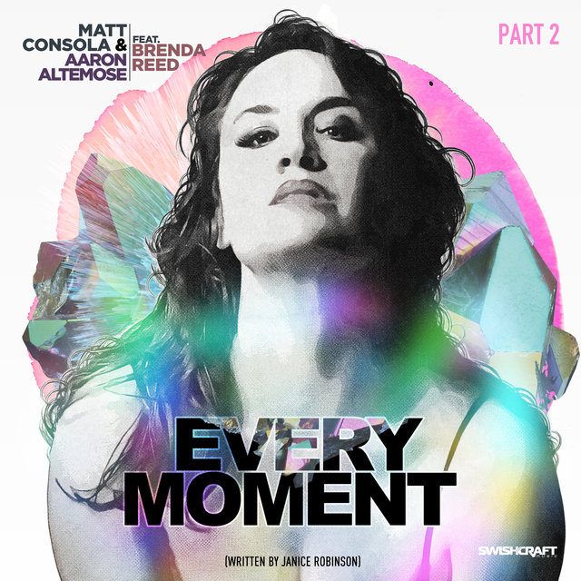 Every Moment (Remixes Part 2)