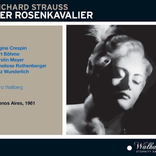 Richard Strauss: Der Rosenkavalier, Op. 59, TrV 227 [Recorded 1961]