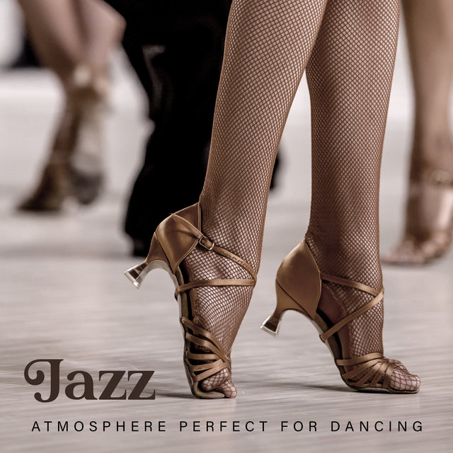 Jazz Atmosphere Perfect for Dancing