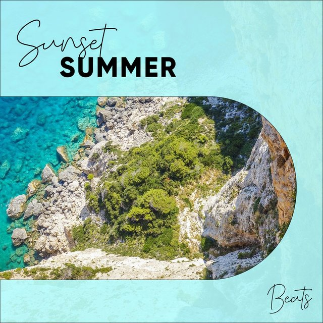 """ Sunset Summer Beats """
