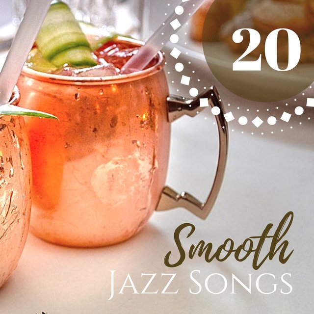 20 Smooth Jazz Songs - Romantic Guitar & Piano Background Songs for Evening Dinner