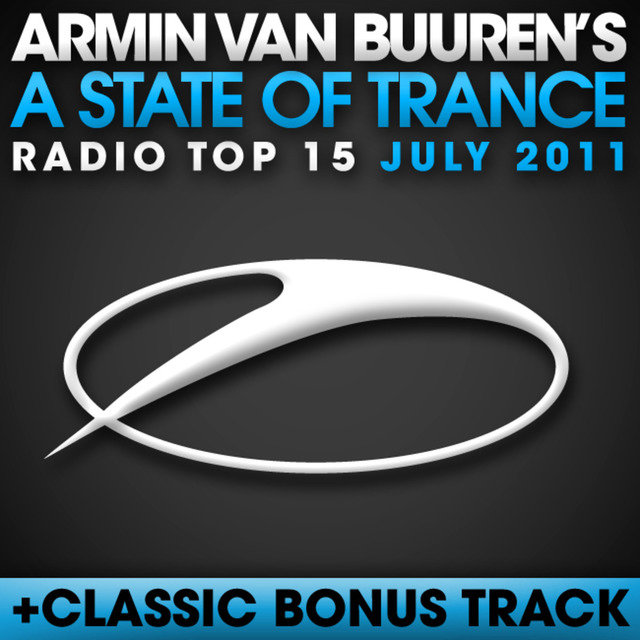 A State Of Trance Radio Top 15 - July 2011