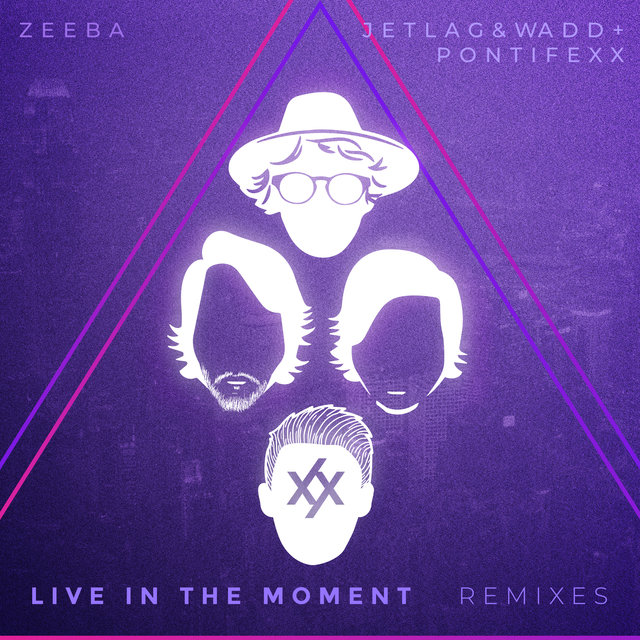 Live in the Moment (Remixes)