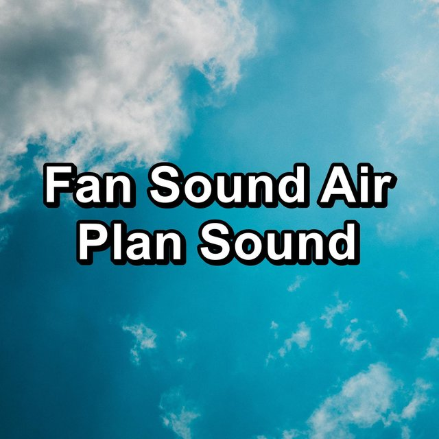 Fan Sound Air Plan Sound