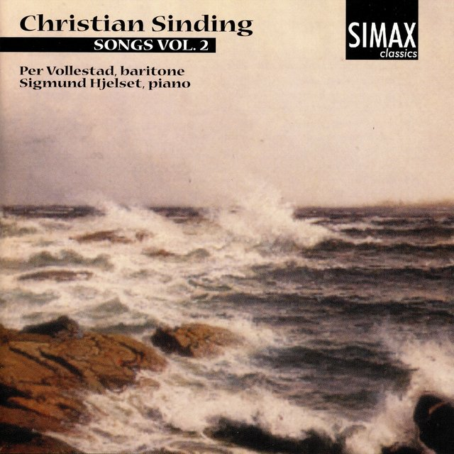 Christian Sinding: Songs Vol.2