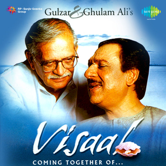 Visaal Coming Together of Gulzar & Ghulam Ali