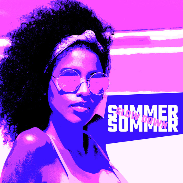 Summer Slow Down: 2020 Holidays Ambient Chillout Vibes Mix for Summer Relaxation, Rest and Calm Down
