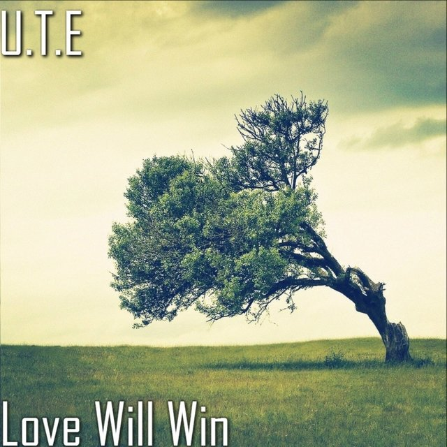 Love Will Win