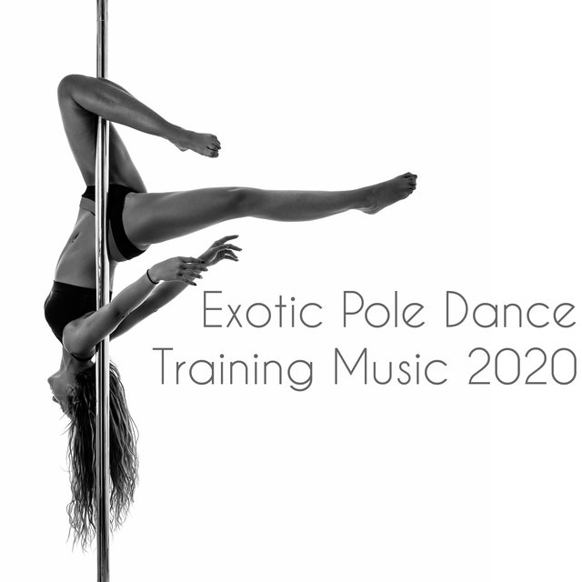 Exotic Pole Dance Training Music 2020