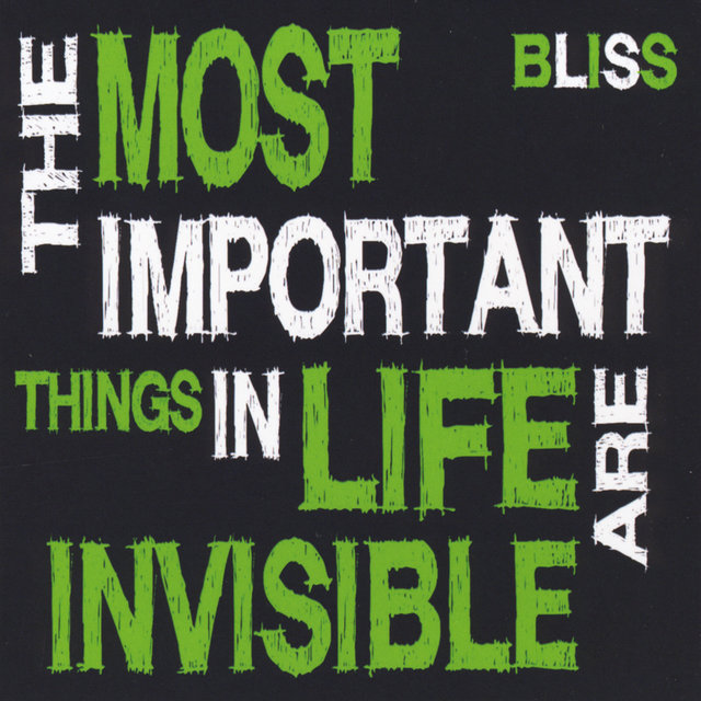 The Most Important Things in Life Are Invisible
