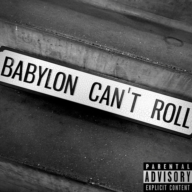 Babylon Can't Roll EP