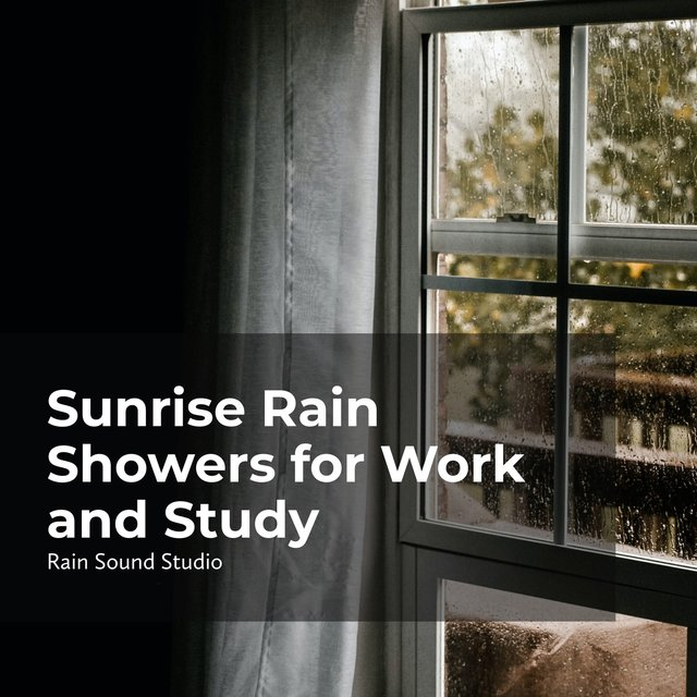 Sunrise Rain Showers for Work and Study