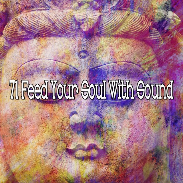 71 Feed Your Soul with Sound