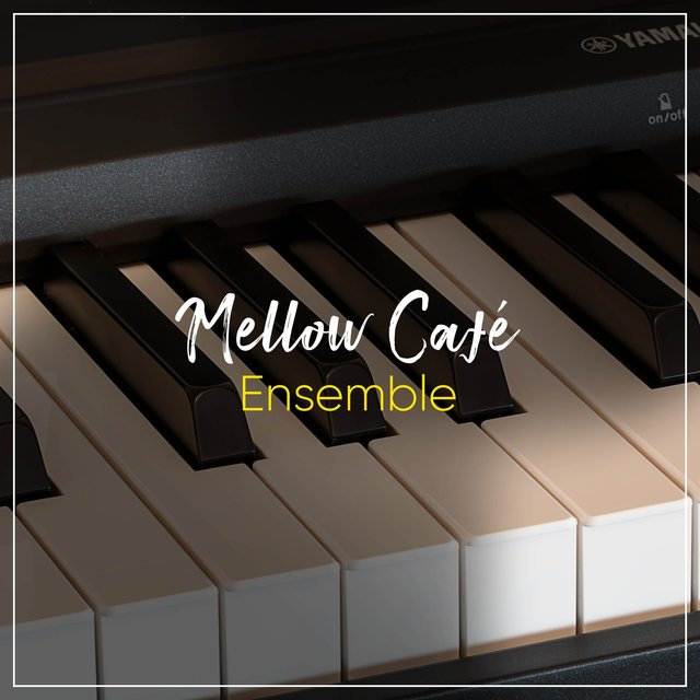 Mellow Café Grand Piano Ensemble