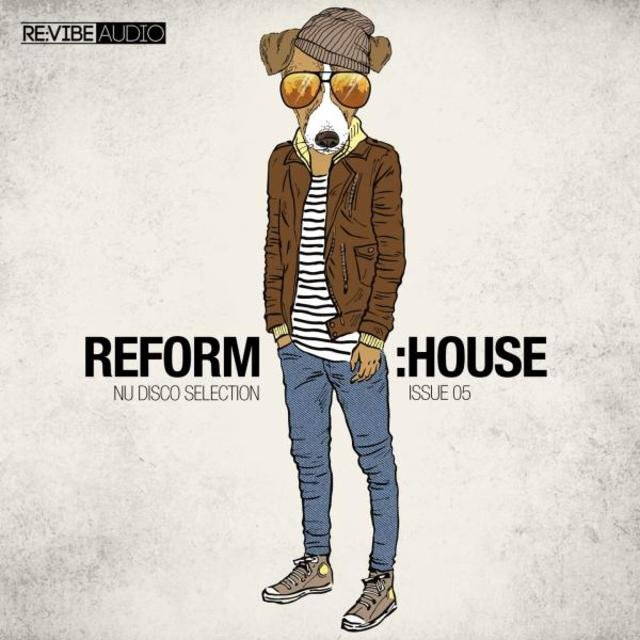 Reform:House Issue 5 - Nu Disco Selection