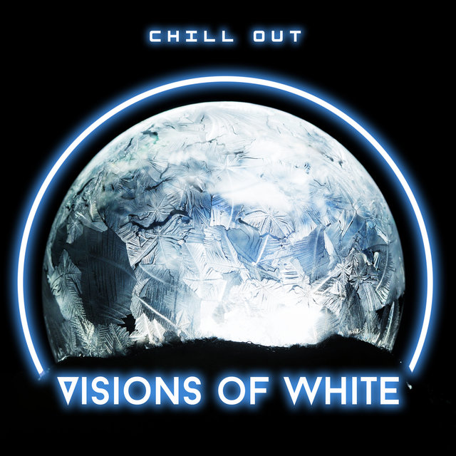Chill Out Visions of White: Winter 2020, Chillout Lounge Music, Relax & Rest