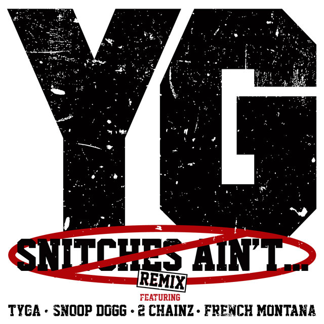 Snitches Ain't... (Remix)