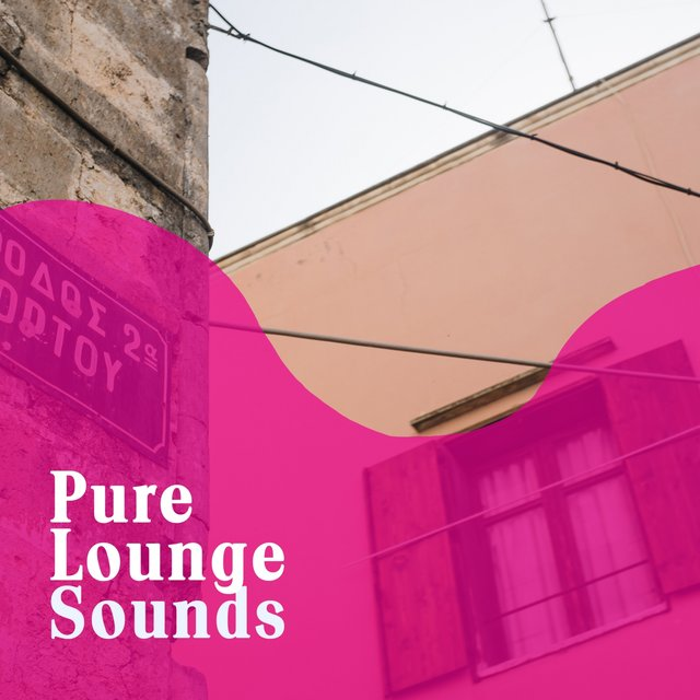 Pure Lounge Sounds