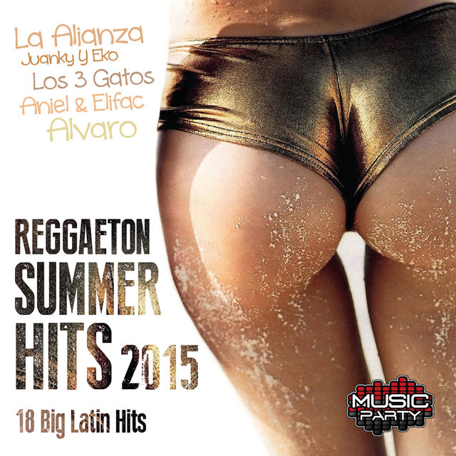 Reggaeton Summer Hits 2015 - 18 Big Latin Hits