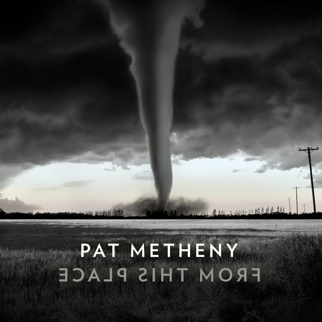 Cover art for album From This Place by Pat Metheny