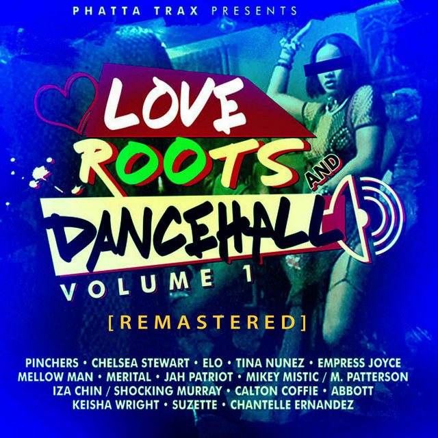 Love Roots & Dancehall Vol. 1 [Remastered]