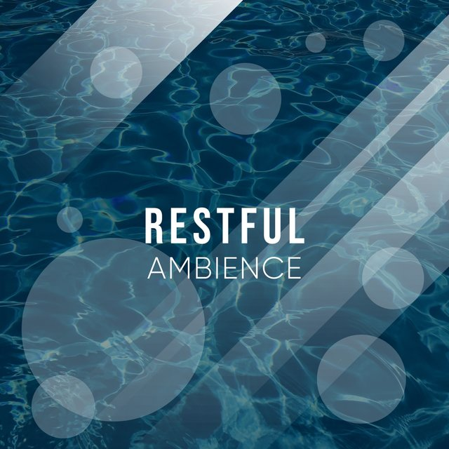 # Restful Ambience