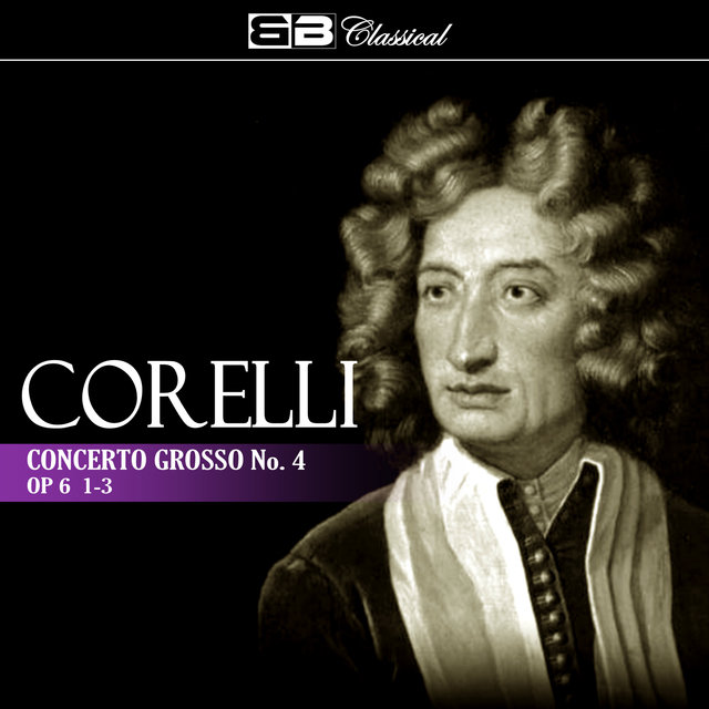 Corelli: Concerto Grosso No. 4, Op. 6: 1-3 (Single)