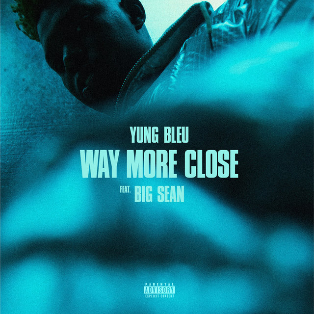 Cover art for album Way More Close (Stuck In A Box) [feat. Big Sean] by Yung Bleu