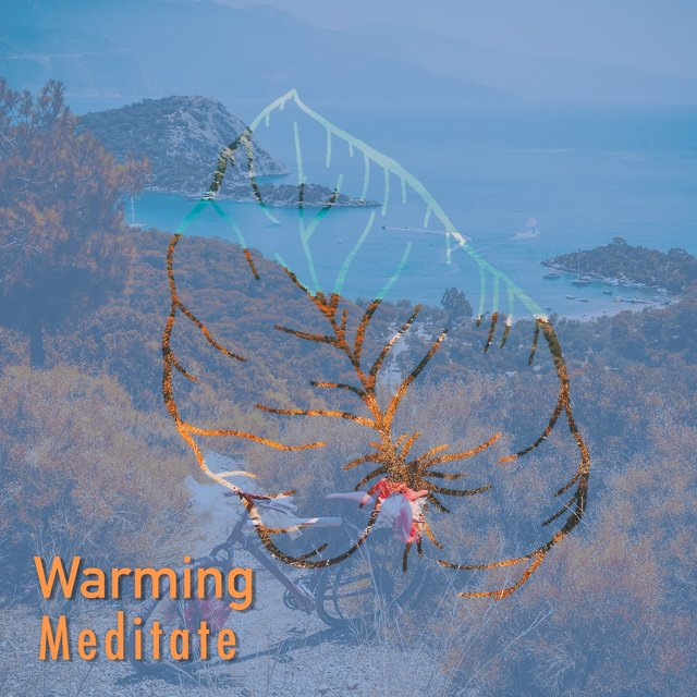 # 1 Album: Warming Meditate