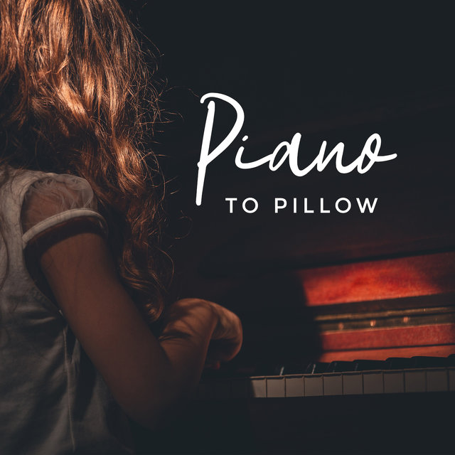 Piano to Pillow: Calming Sounds for Sleep and Relaxation, Calm Sleep, Instrumental Jazz Music Ambient, Jazz Lullabies 2019, Sweet Music
