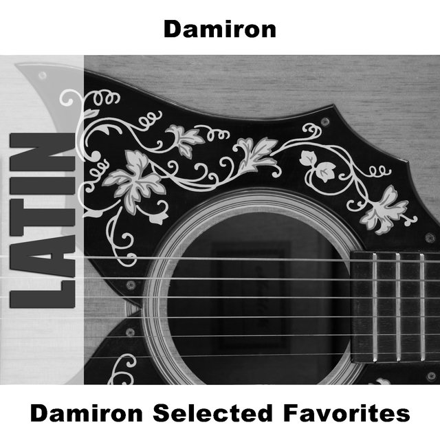 Damiron Selected Favorites