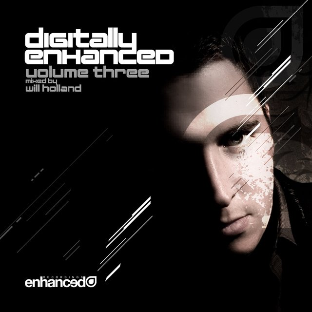 Digitally Enhanced Volume Three, Mixed by Will Holland