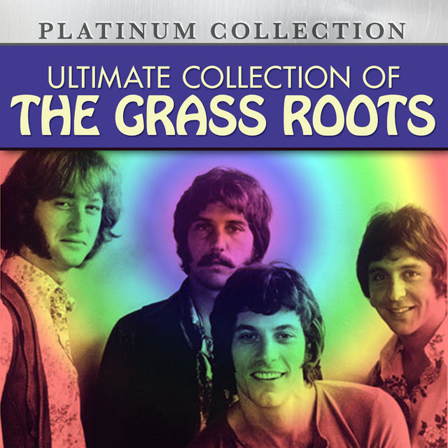 Ultimate Collection of The Grass Roots