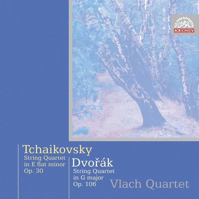 Dvořák: String Quartet No. 13 in G Major - Tchaikovsky: String Quartet No. 3 in E-Flat Minor