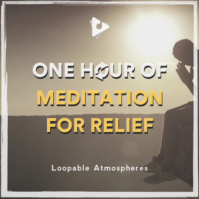 1 Hour Of Meditation For Relief