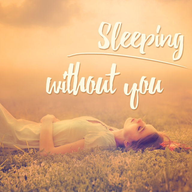 Sleeping Without You - Deep Sleep Every Night, Relaxing Asian Meditation Music for REM Sleep Induction