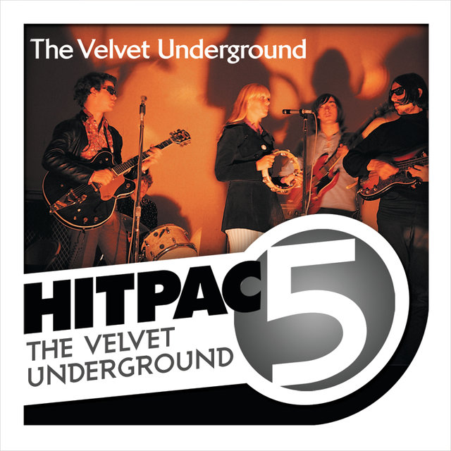 The Velvet Underground Hit Pac - 5 Series