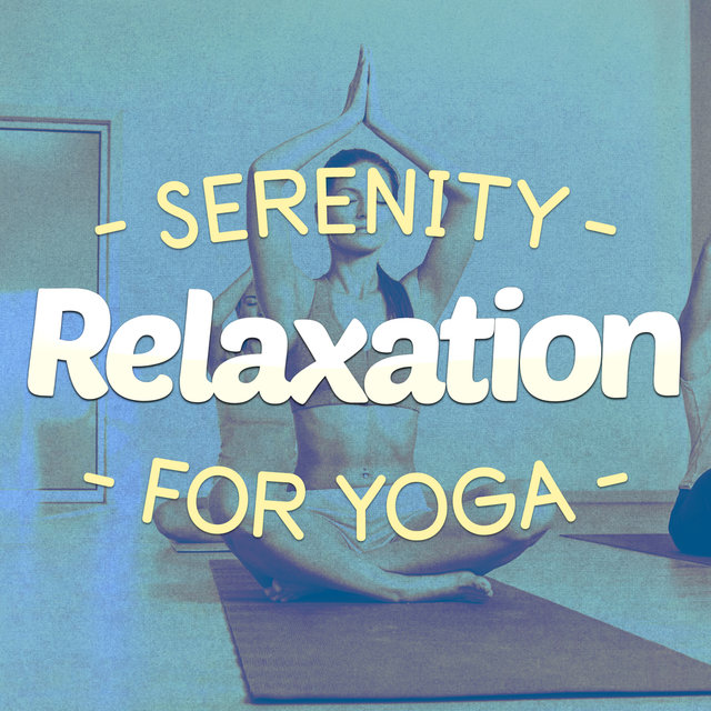 Serenity Relaxation for Yoga