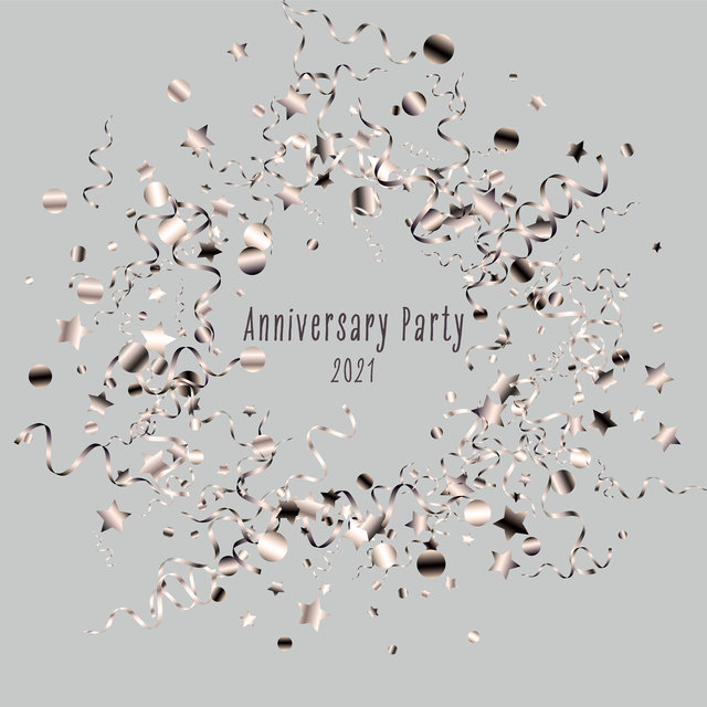 Anniversary Party 2021