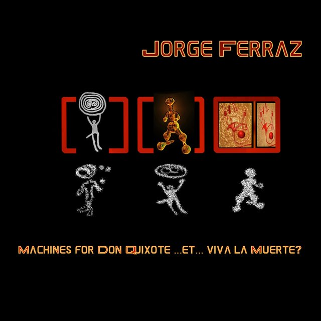 Machines for Don Quixote ... Et ... Viva la muerte?