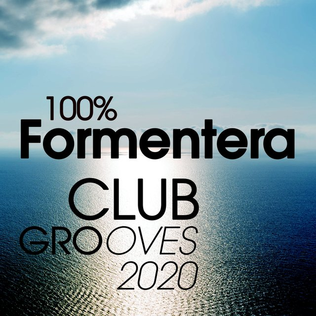 100% Formentera Club Grooves 2020