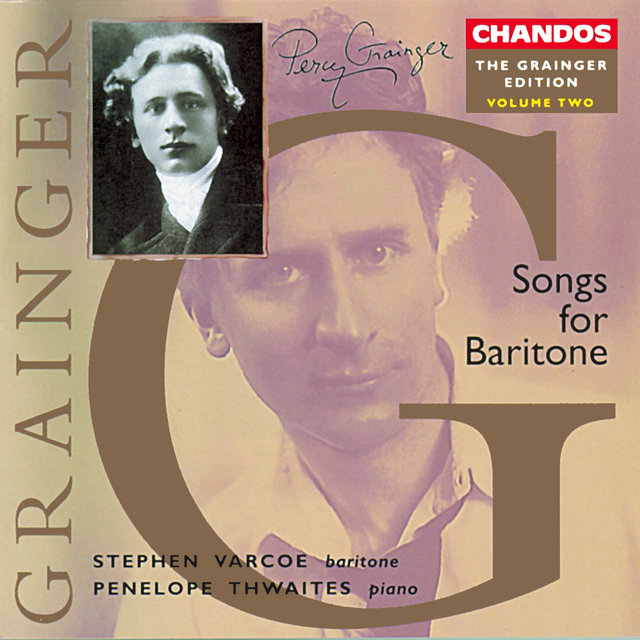 Grainger Edition, Vol. 2: Songs for Baritone