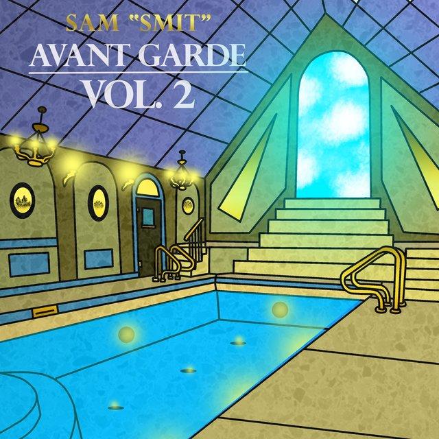 "Cover art for album Avant Garde, Vol. 2 by Sam ""Smit"""