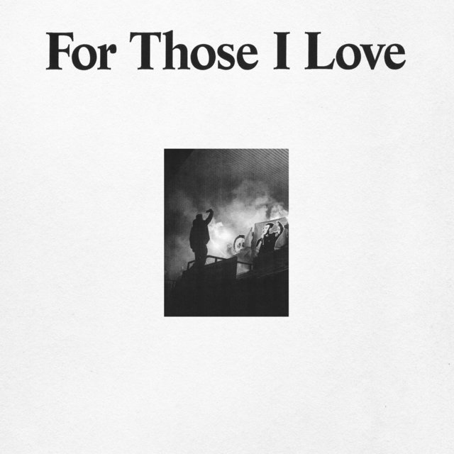 Cover art for album For Those I Love by For Those I Love
