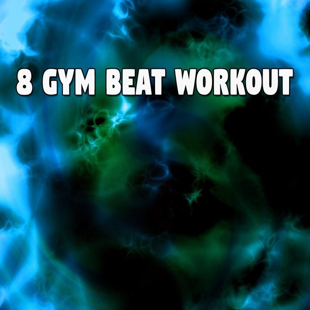 8 Gym Beat Workout