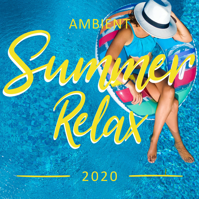 Ambient Summer Relax 2020