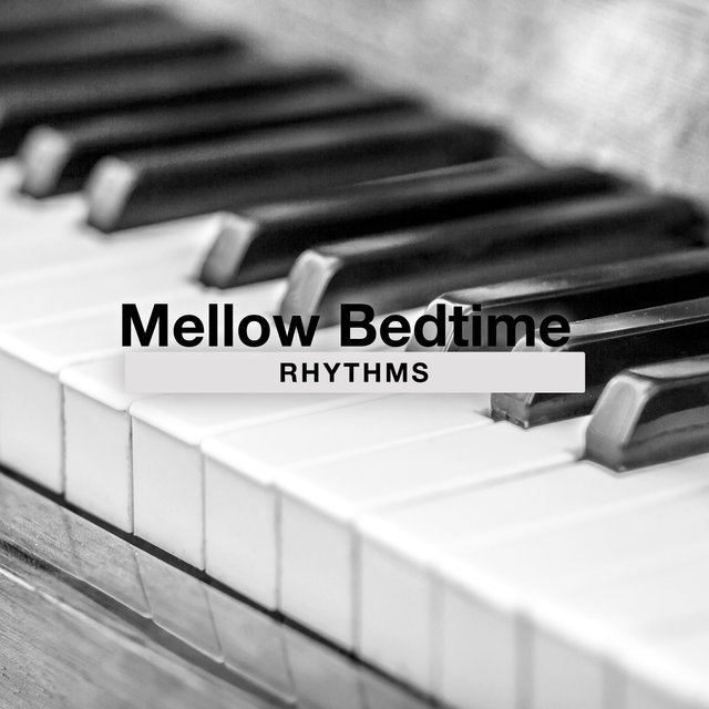 Mellow Bedtime Therapy Rhythms